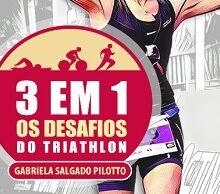 Histórias relacionadas ao mundo do triathlon agora em livro